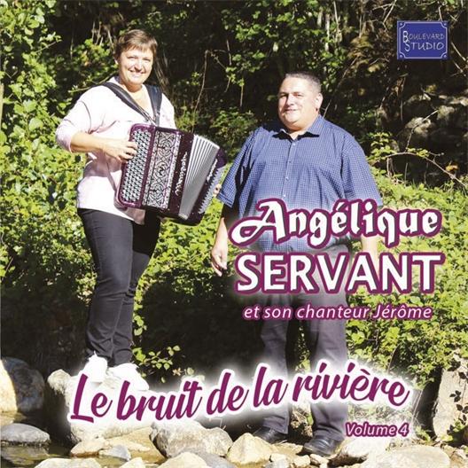 Angélique Servant : Le bruit de la rivière - Volume 4