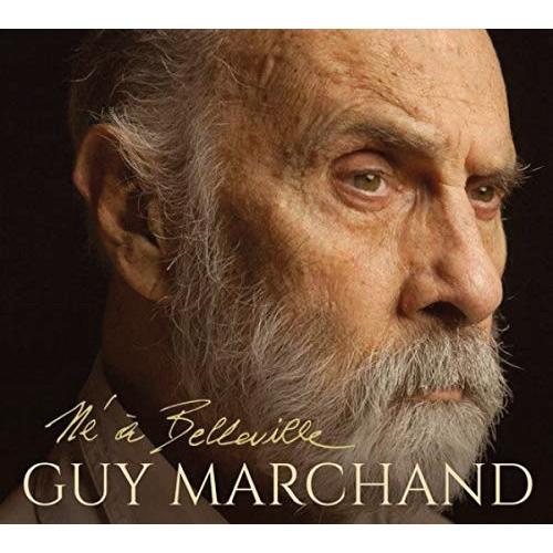 Guy Marchand : Né à Belleville