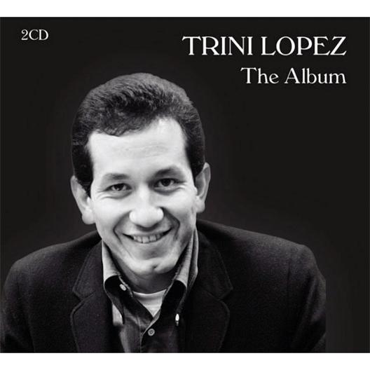 Trini Lopez : The Album