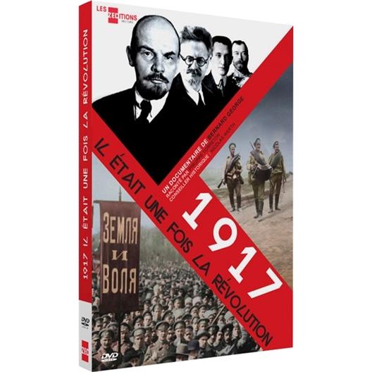 1917 : Il était une fois la révolution