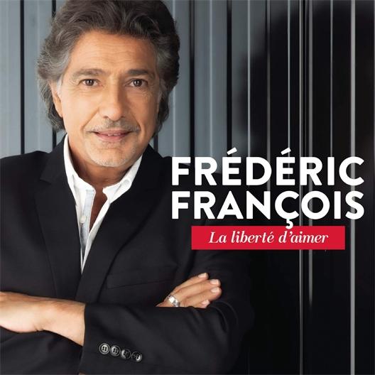 Frédéric François : La liberté d'aimer