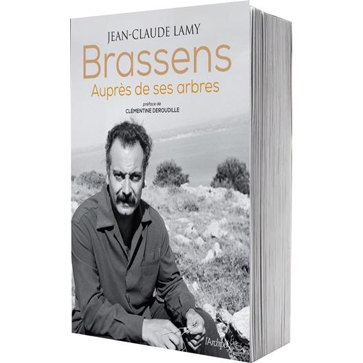 Brassens auprès de ses arbres : Jean-Claude Lamy