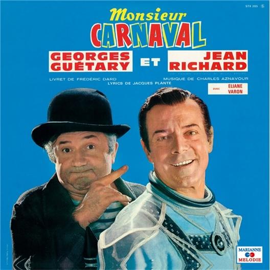 Monsieur Carnaval : Georges Guétary et Jean Richard