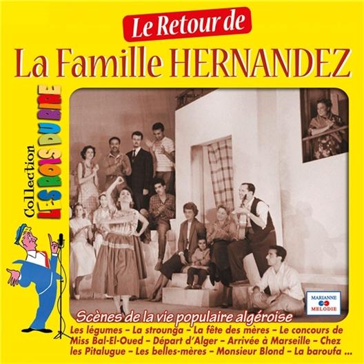 Le retour de La famille Hernandez : Volume 2 (2CD)