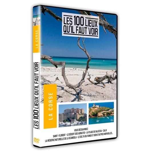 La Corse : Les 100 lieux qu'il faut voir