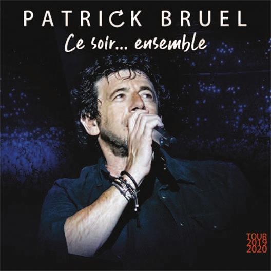 Patrick Bruel : Ce soir… Ensemble (Tour 2019-2020)