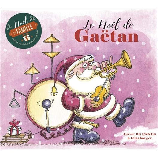 Gaëtan : Le Noël de Gaëtan