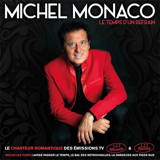 Michel Monaco : Le temps d'un refrain