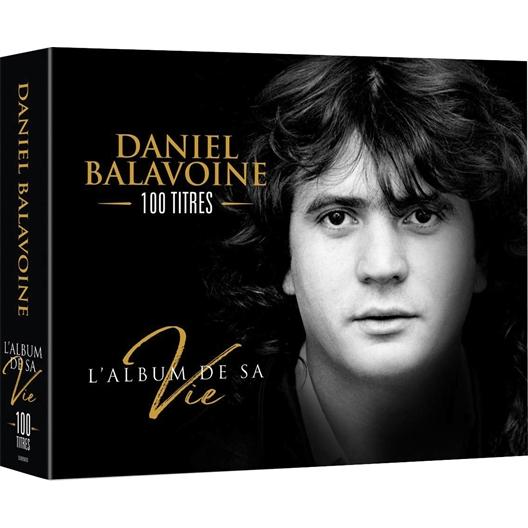 Daniel Balavoine : L'album de sa vie