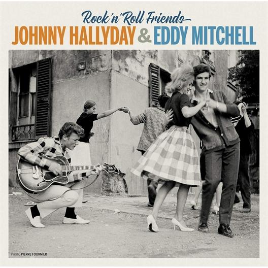 Johnny Hallyday et Eddy Mitchell : Rock'n'Roll Friends