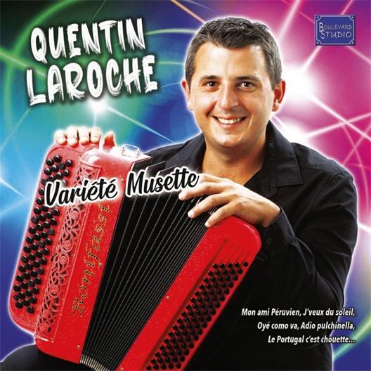 Quentin Laroche : Variété musette