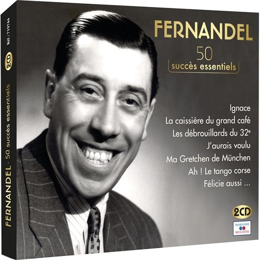 Fernandel : 50 succès essentiels