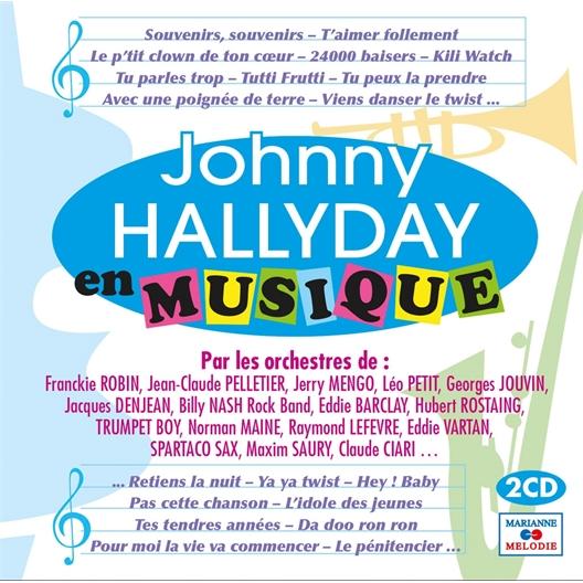 Johnny Hallyday : En musique (2 CD)