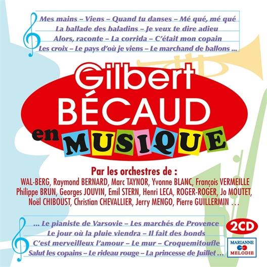 Gilbert Bécaud : En musique (2 CD)