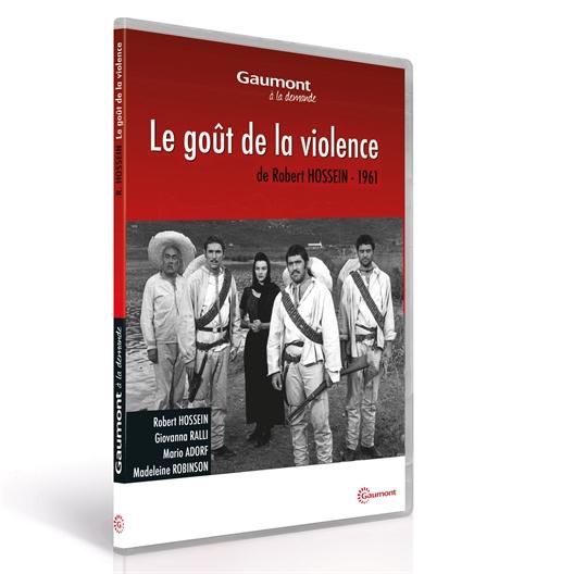 Le goût de la violence : Robert Hossein, Giovanna Ralli…