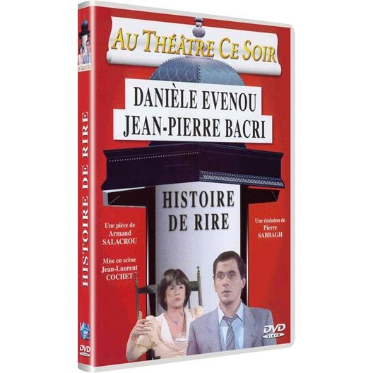 Histoire de rire : Jean-Pierre Bacri, Danièle Evenou, ...
