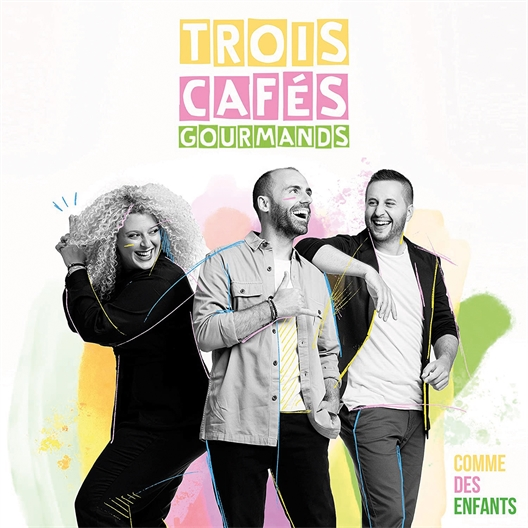 Trois Cafés gourmands : Comme des enfants