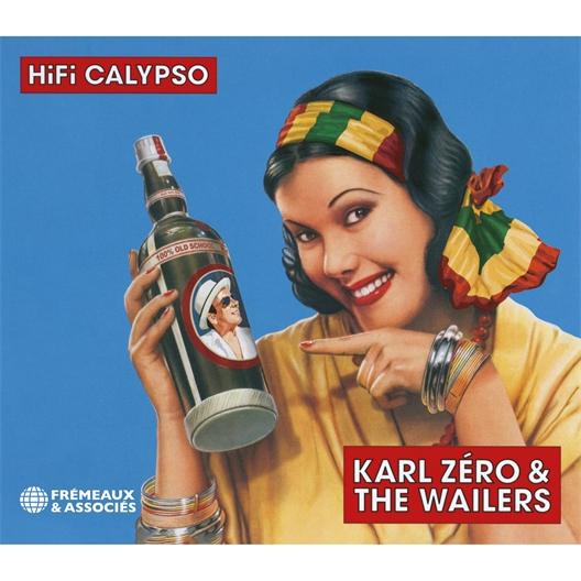 Karl Zéro and the Wailers : HiFi Calypso