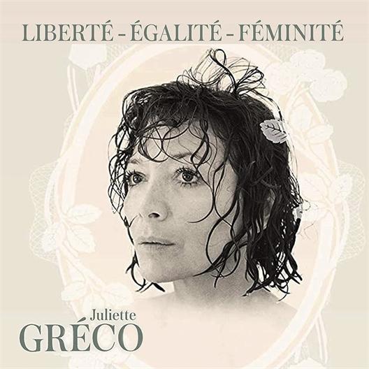 Juliette Gréco : Liberté, égalité, féminité