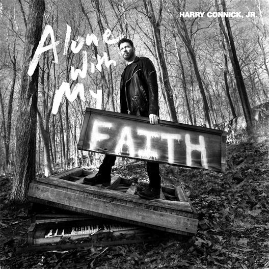 Harry Connick JR : Alone with my faith