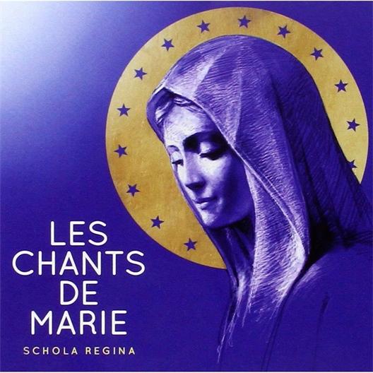 Schola Regina : Les chants de Marie