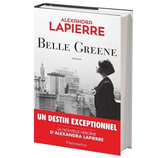 Belle Greene : Alexandra Lapierre