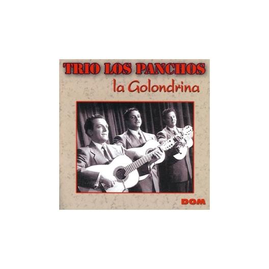 Trio Los Panchos : La Golondrina (CD)