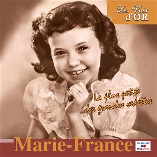 Marie-France : La plus petite des grandes vedettes (CD)