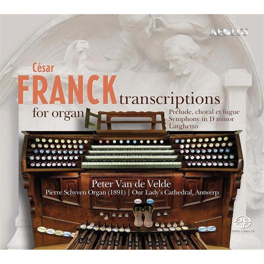 César Franck : Transcriptions pour orgue