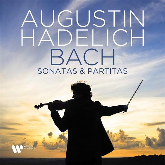 Augustin Hadelich : Bach : Sonates et Partitas