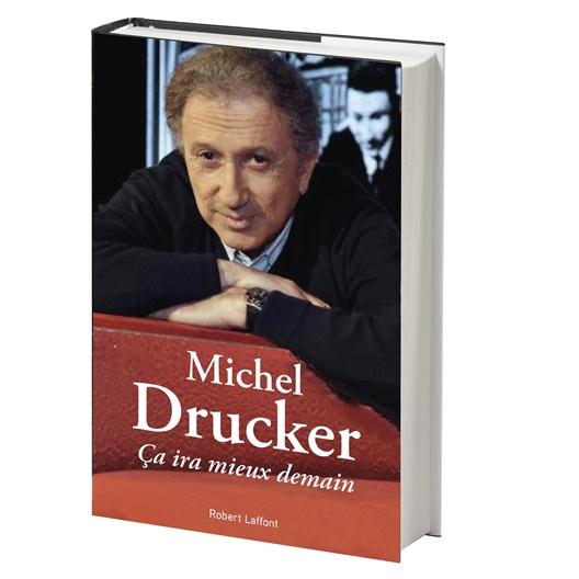 Michel Drucker : Ca ira mieux demain