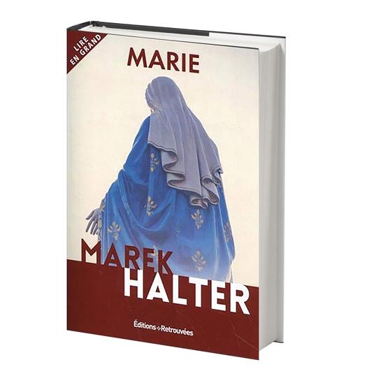 Marie : Marek Halter