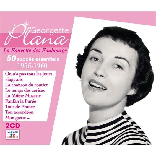 Georgette Plana : 50 succès essentiels 1955 - 1960