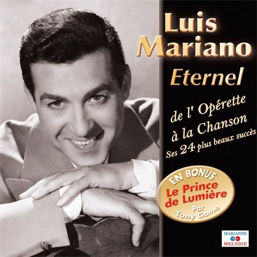 Luis Mariano : Eternel