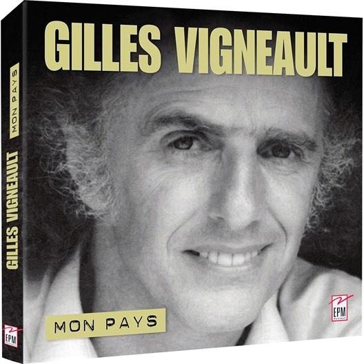 Gilles Vigneault : Mon Pays
