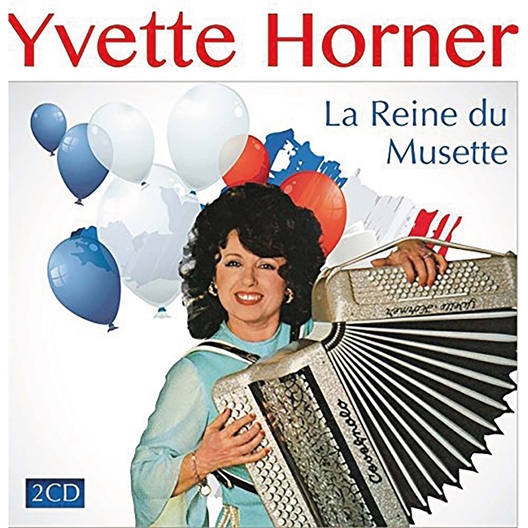 Yvette Horner : La Reine du musette
