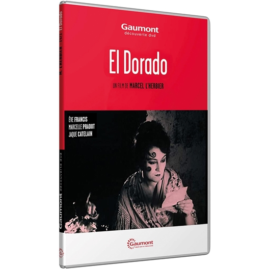 El Dorado : Eve Francis, Marcelle Pradot, …