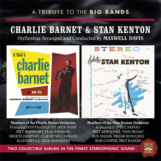 Charlie Barnet & Stan Kenton : A Tribute To The Big Bands