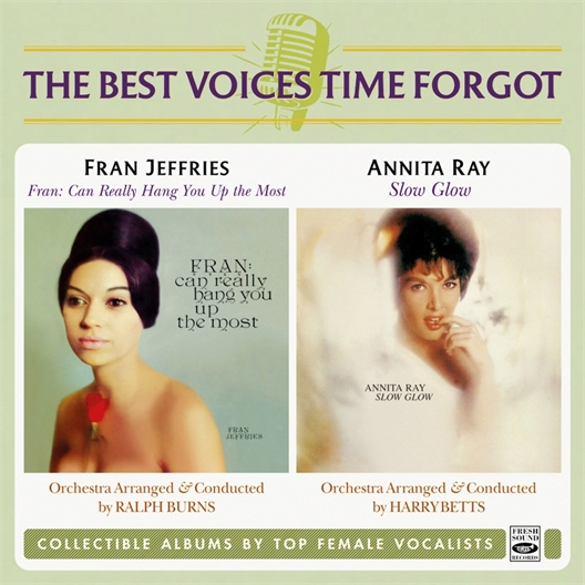 Fran Jeffries & Annita Ray : Can Really Hang You Up The Most/Slow Glow