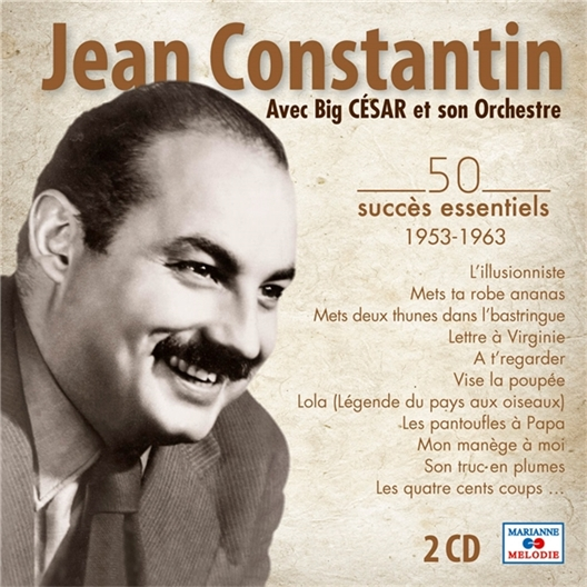 Jean Constantin : 50 succès essentiels (2 CD)