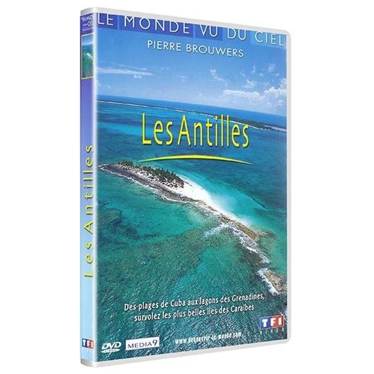 Les Antilles : Le monde vu du ciel