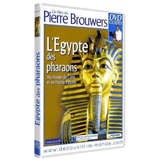 L'Egypte des pharaons : Au musée du Caire et en Haute-Egypte
