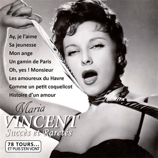 Maria Vincent : 78 tours