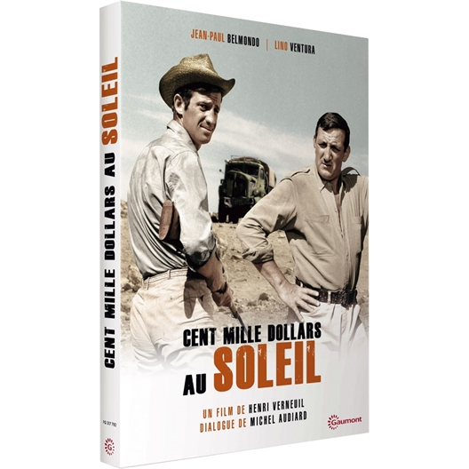 Cent mille dollars au soleil : Lino Ventura, Jean-Paul Belmondo, Bernard Blier