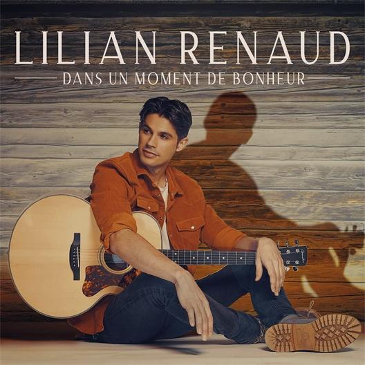Lilian Renaud : Dans un moment de bonheur
