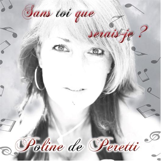 Poline de Peretti : Sans toi que serais-je ?