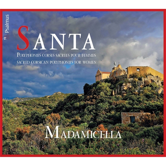 Santa Madamicella : Polyphonies corses sacrées pour femmes
