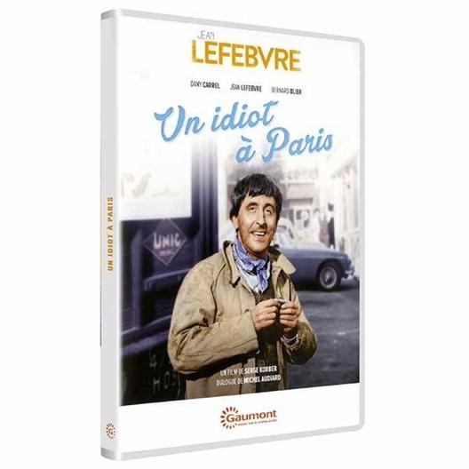 Un idiot à Paris : Dany Carrel, Jean Lefebvre, Bernard Blier…