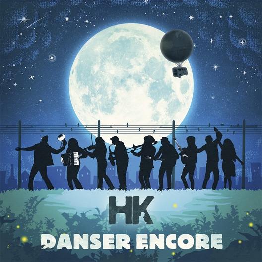 HK : Danser encore