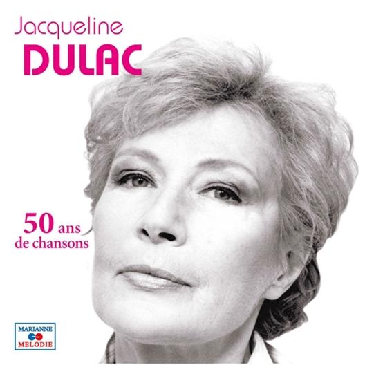 Jacqueline Dulac : 50 ans de chansons